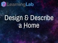 Lesson Idea: Design and Describe a Home