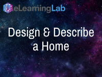 Design and Describe a Home