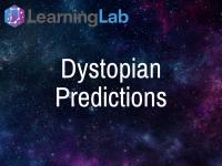 Lesson Idea: Dystopian Predictions