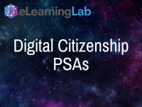 Digital Citizenship PSAs