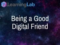 Lesson Idea: Being a Good Digital Friend