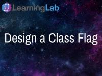 Lesson Idea: Design a Class Flag