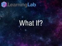 Lesson Idea: What If?
