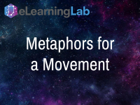 Metaphors for a Movement