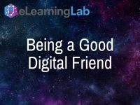 Being a Good Digital Friend