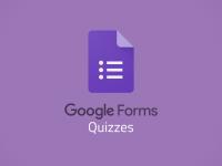 Google Forms: Quizzes Basics