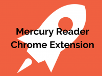 Mercury Reader Chrome Extension