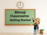 Bitmoji Classrooms: Getting Started