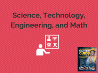 Career Guide | Science, Technology, Engineering, and Math