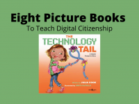 Eight Picture Books to Teach Digital Citizenship