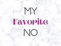 My Favorite No
