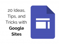 Google Sites: 20 Ideas, Tips, and Tricks