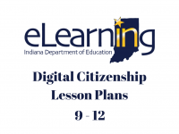 IDOE Digital Citizenship Lesson Plans 9-12