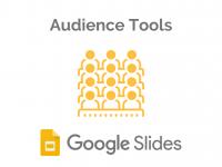 Google Slides: Audience Tools