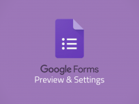 Google Forms: Preview & Settings
