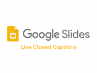 Google Slides: Live Closed Captions
