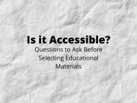 Is it Accessible? Questions to Ask Before Selecting Educational Materials