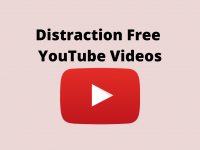 Distraction Free YouTube Videos