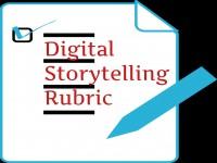 Digital Storytelling: Sample Rubric