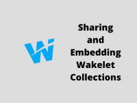 How to Share and Embed Wakelet Collections