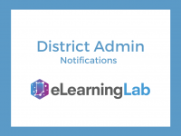 eLearning Lab District Admin: Notifications