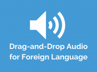 Drag-and-Drop Audio for Foreign Language