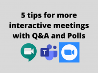 5 tips for Interactive Meetings with Q&A and Polls