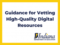 Guidance for Vetting High-Quality Digital Resources