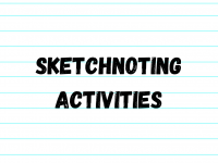 Sketchnoting: Ideas to Use in Your Classroom