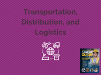 Career Guide | Transportation, Distribution, and Logistics