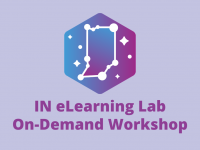 IN eLearning Lab Overview Workshop