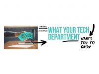 What Your Tech Department Wants You to Know