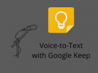 Voice-to-Text with Google Keep
