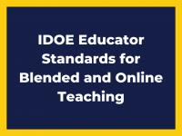 IDOE Educator Standards for Blended and Online Teaching