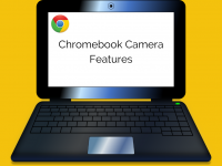 Chromebook Camera Features
