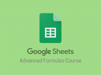 Sheets Advanced Formulas Course