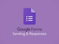 Google Forms: Sending & Responses