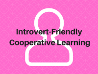 Introvert-Friendly Cooperative Learning