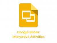 Google Slides:  Interactive Activities