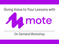Giving Voice to Your Lessons with Mote