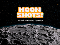 Moonshots! A Game of Radical Thinking