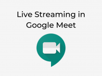 Live Streaming in Google Meet