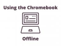 Using Chromebooks Offline