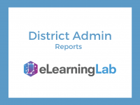 eLearning Lab District Admin: Reports