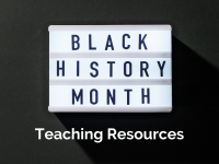 Black History Month Teaching Resources