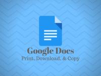 Google Docs: Print, Download, & Copy