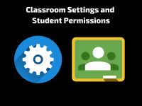 Google Classroom: Settings and Class Permissions