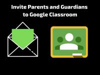 Google Classroom: Invite Parents and Guardians