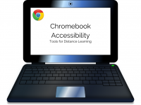 Chromebook Accessibility: Tools for Distance Learning