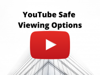 3 YouTube Safe Viewing Options